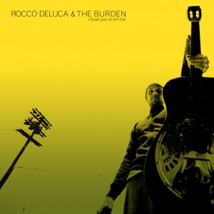 Thumbnail for Rocco deluca & the burden