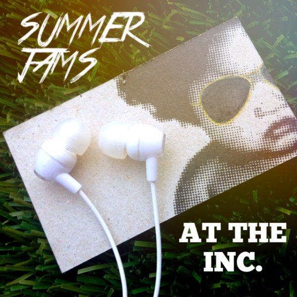 Thumbnail for Summer jams at the inc.