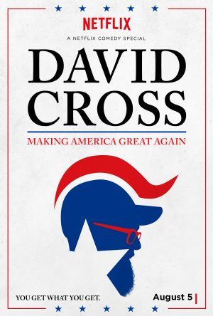 Thumbnail for David cross: making america great again!
