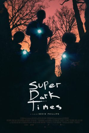 Thumbnail for Super Dark Times